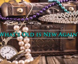What's Old is New Again?