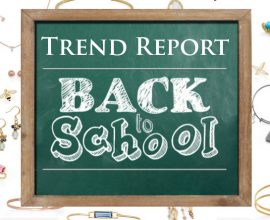 Trend Report: Back to School
