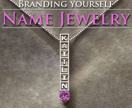 Branding Yourself: Name Jewelry
